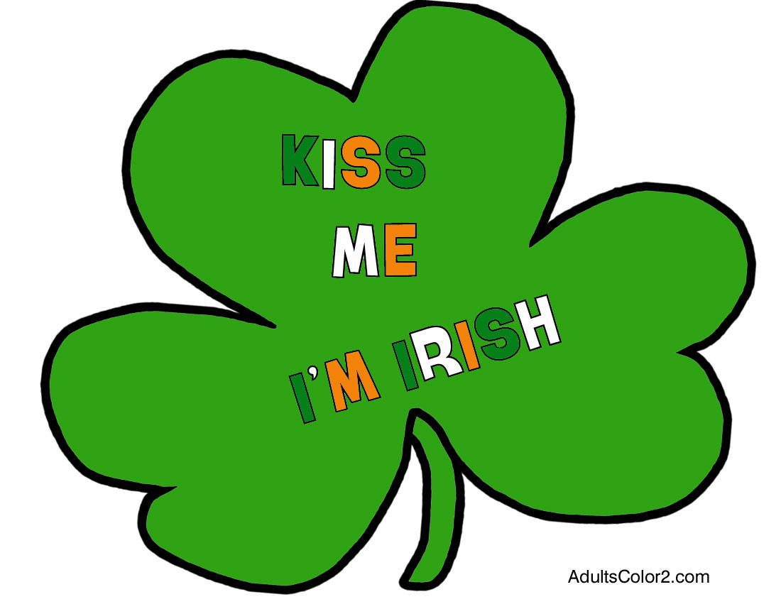 Shamrock with kiss me I'm Irish in the colors of the Irish flag.