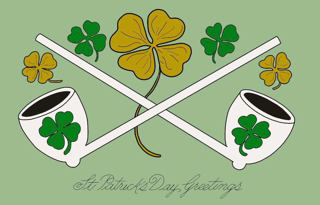 St. Patrick's Day Greetings with smoking pipes and shamrocks.
